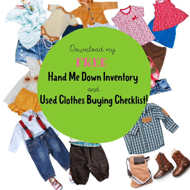 download my free buying used clothes checklist and hand me down inventory